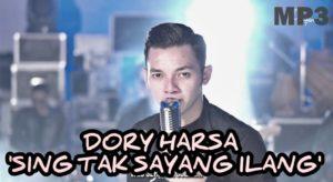 Download Mp3 Dorry Harsah Sing Tak Sayang Ilang