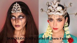 DOWNLOAD MP3 Lathi (ft. Sara Fajira)