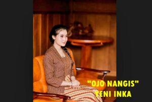 DOWNLOAD LAGU OJO NANGIS BY YENI INKA