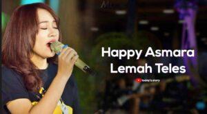 DOWNLOAD MP3 HAPPY ASMARA-LEMAH TELES
