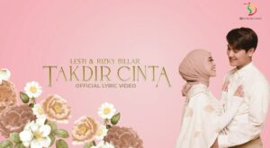 DOWNLOAD MP3 Lesti & Rizky Billar - Takdir Cinta