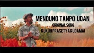 Kudamai-Mendung Tanpo Udan_Music Original_Mp3