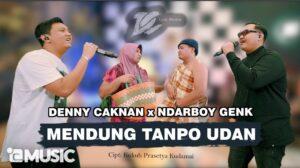Ndarboy Genk Feat Denny Caknan-Mendung Tanpo Udan_Dangdut Version_MP3