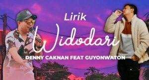 lagu widodari denny caknan feat guyon waton