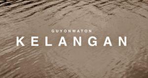 Guyon Waton - Kelangan